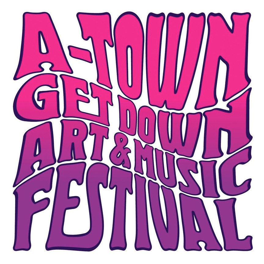 A-Town Get Down Art and Music Festival 2018