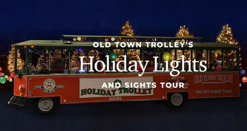 Holiday Lights and Sights Trolley Tour
